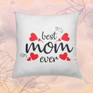 Best Mom Ever Párna